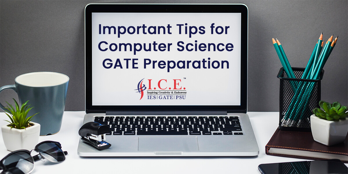 Important Tips for Computer Science Gate Preparation