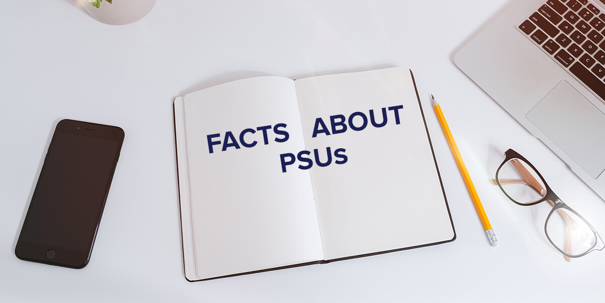 Facts about PSUs